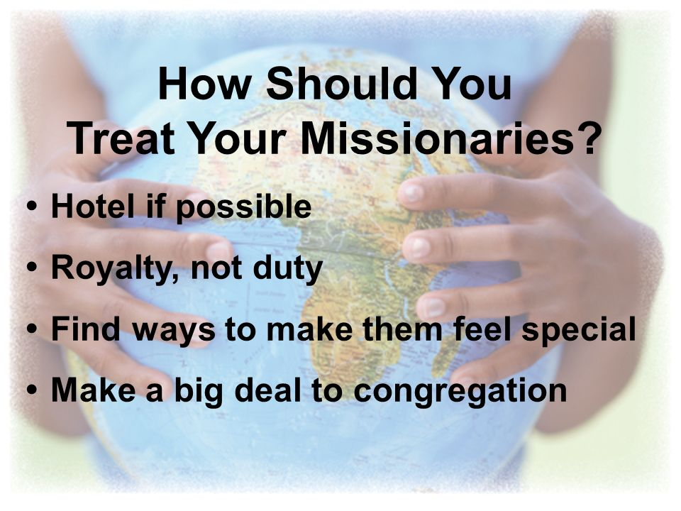 Treat Your Missionaries