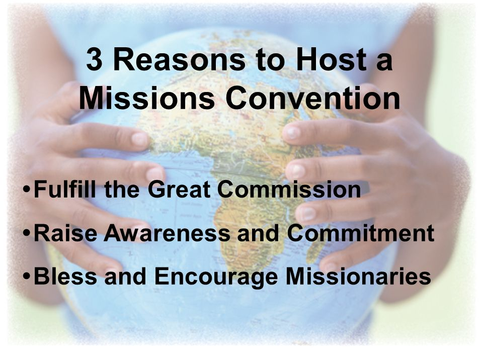 3 Reasons to Host a Missions Convention