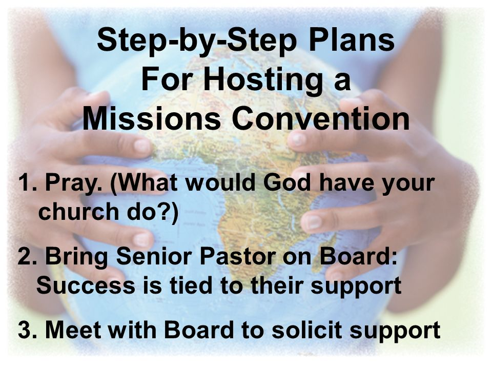 Step-by-Step Plans For Hosting a Missions Convention