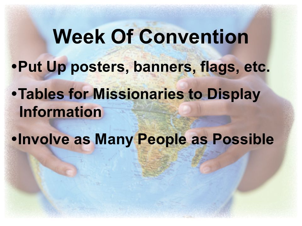 Week Of Convention Put Up posters, banners, flags, etc.