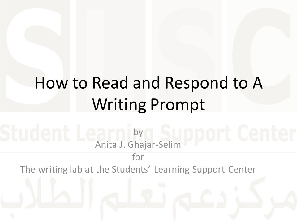 How to Read and Respond to A Writing Prompt
