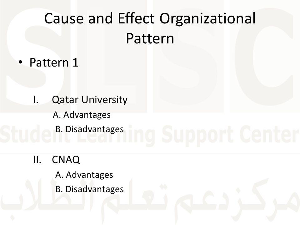 Cause and Effect Organizational Pattern