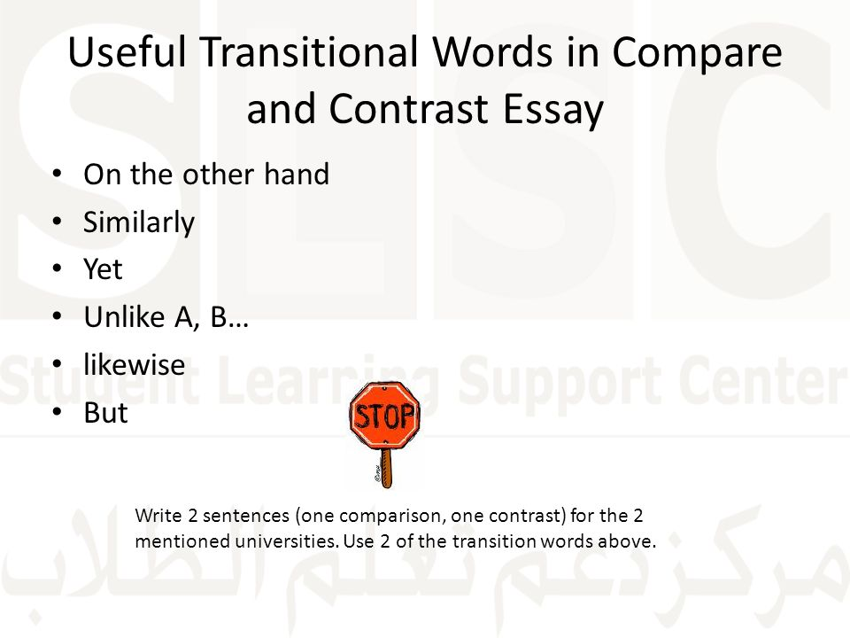 comparative essay transition words Comparison essays organizing the compare-contrast essay share the student must use transition words or phrases to compare transitions in the essay for.