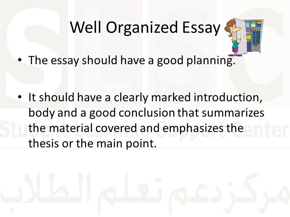 Organized writing essay
