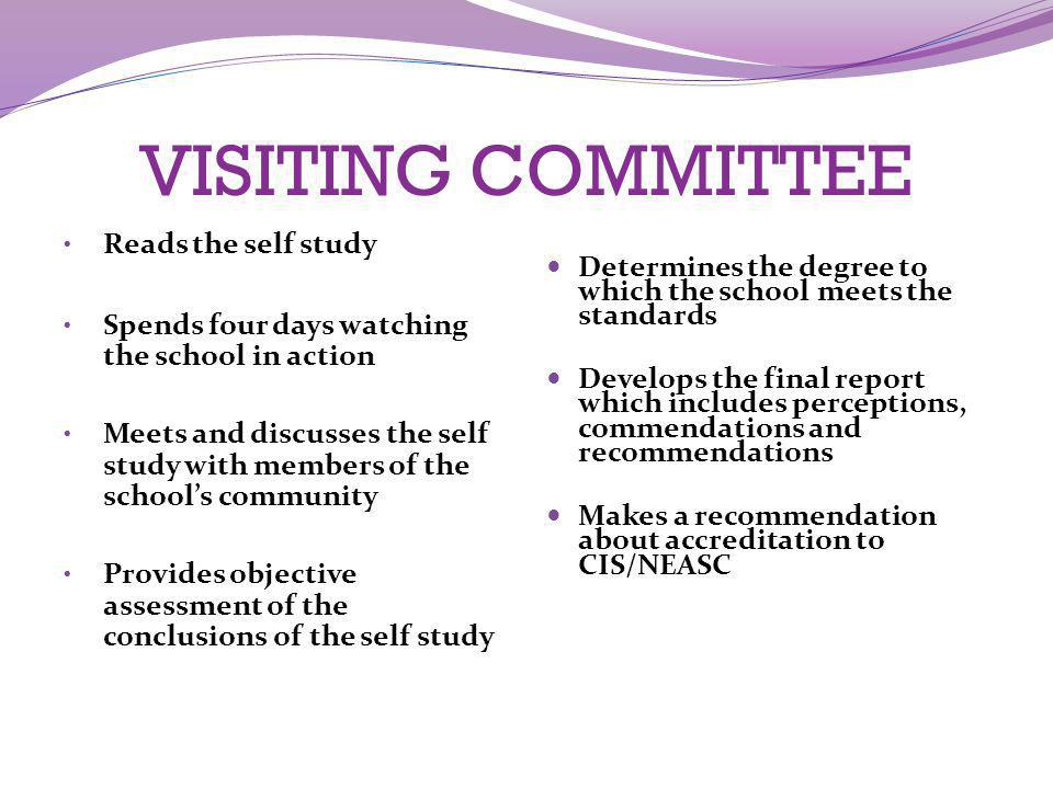 VISITING COMMITTEE Reads the self study