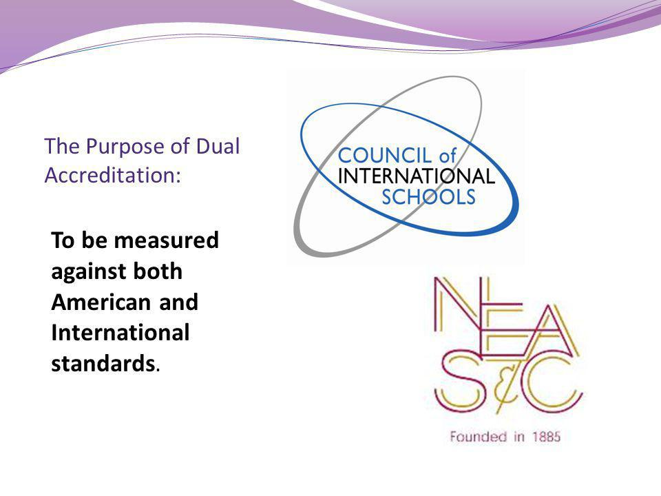 The Purpose of Dual Accreditation: