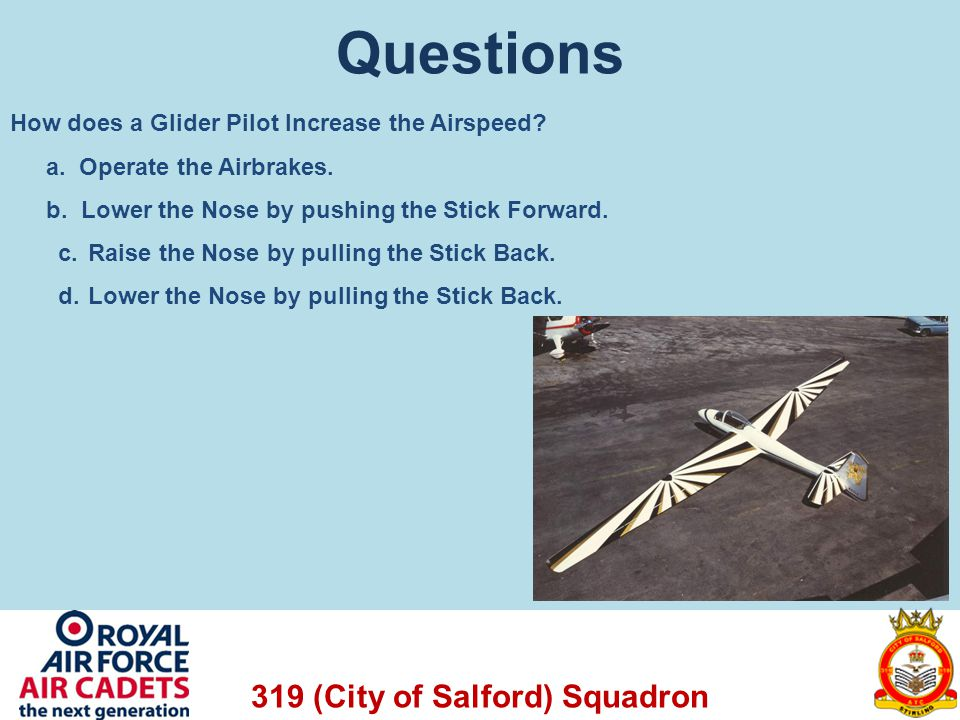 Questions How does a Glider Pilot Increase the Airspeed