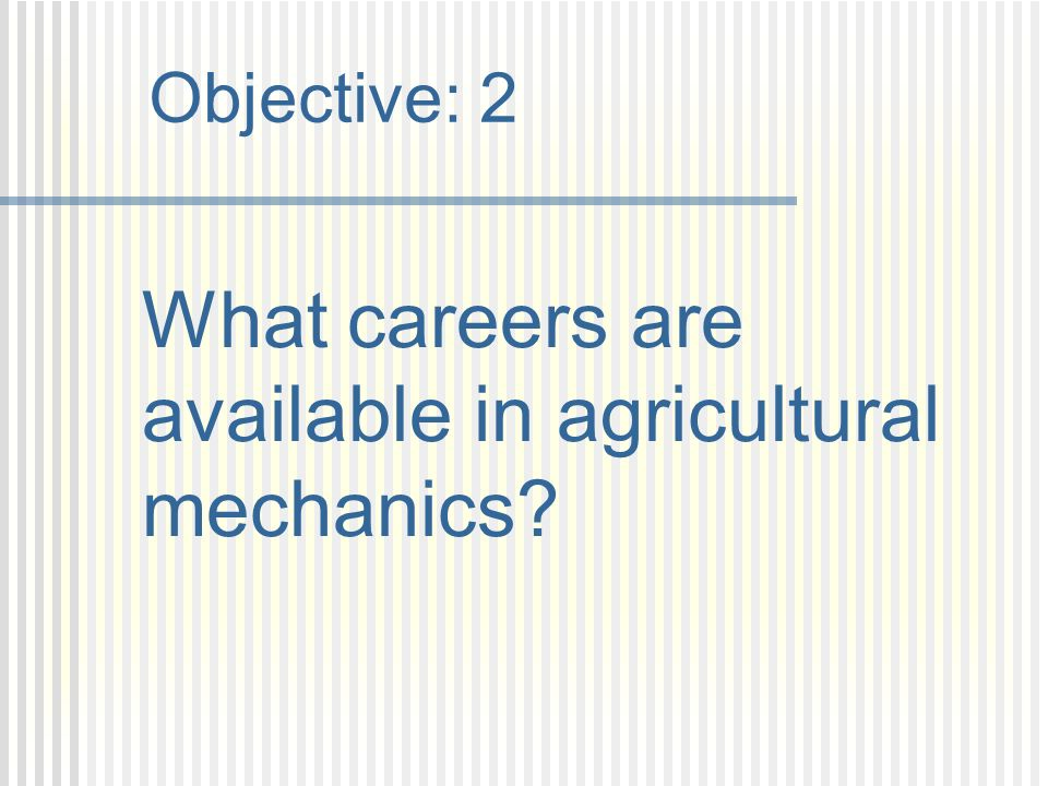 What careers are available in agricultural mechanics