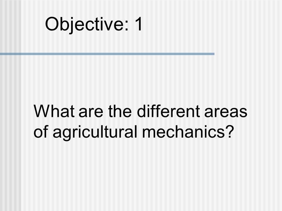 What are the different areas of agricultural mechanics
