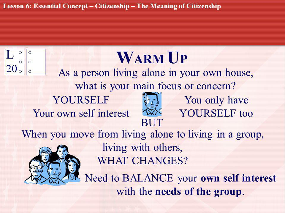 WARM UP L 20 As a person living alone in your own house,