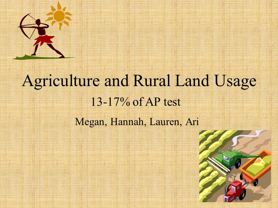 Agriculture and Rural Land Usage