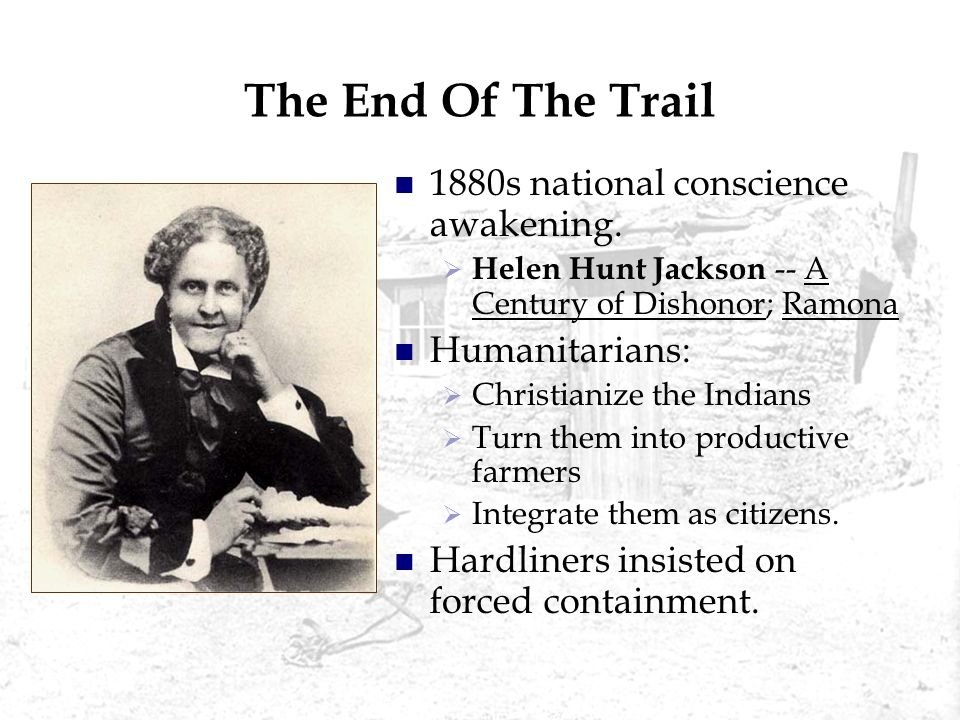 The End Of The Trail 1880s national conscience awakening.