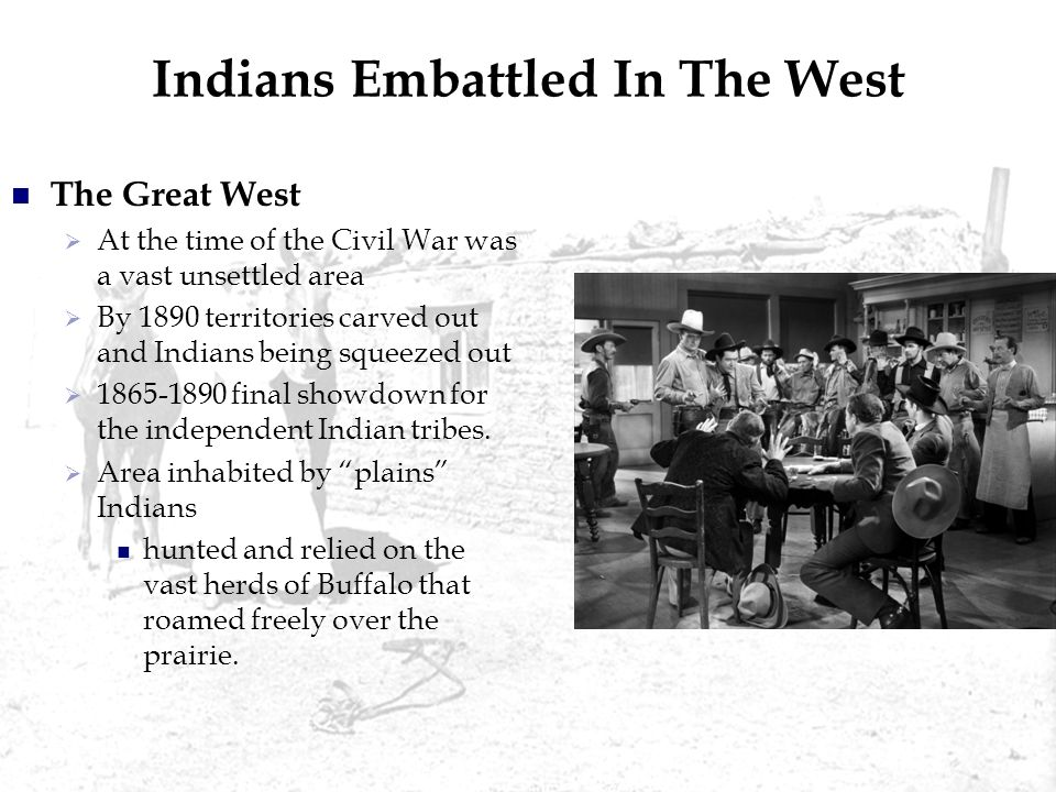 Indians Embattled In The West