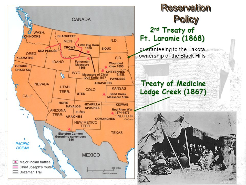 2nd Treaty of Ft. Laramie (1868) Treaty of Medicine Lodge Creek (1867)