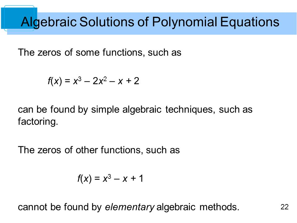 Algebraic Solutions of Polynomial Equations