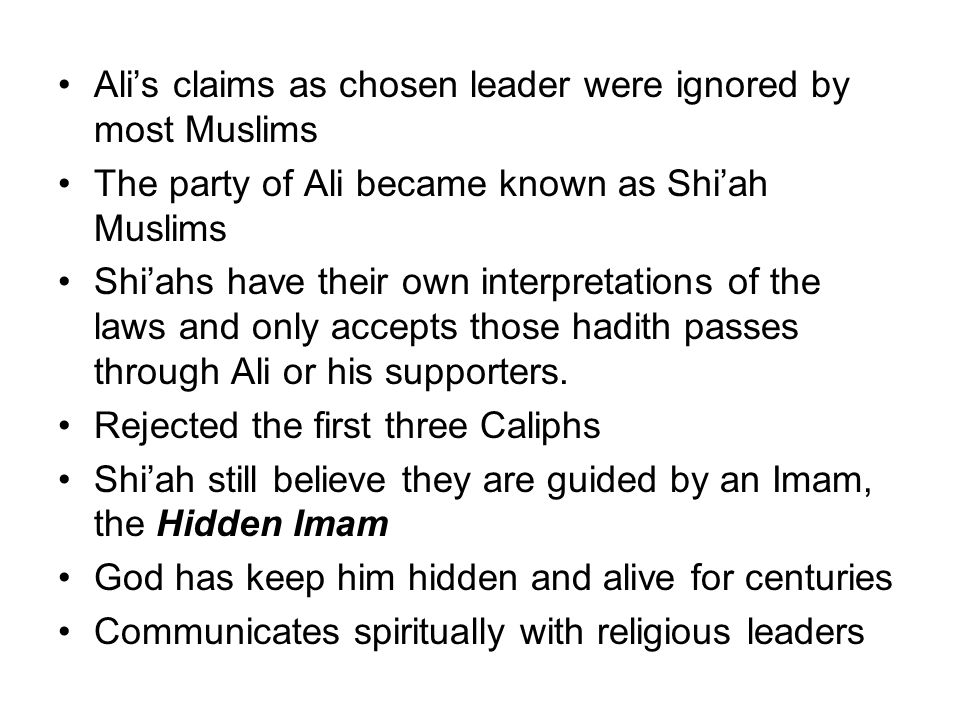 Ali's claims as chosen leader were ignored by most Muslims
