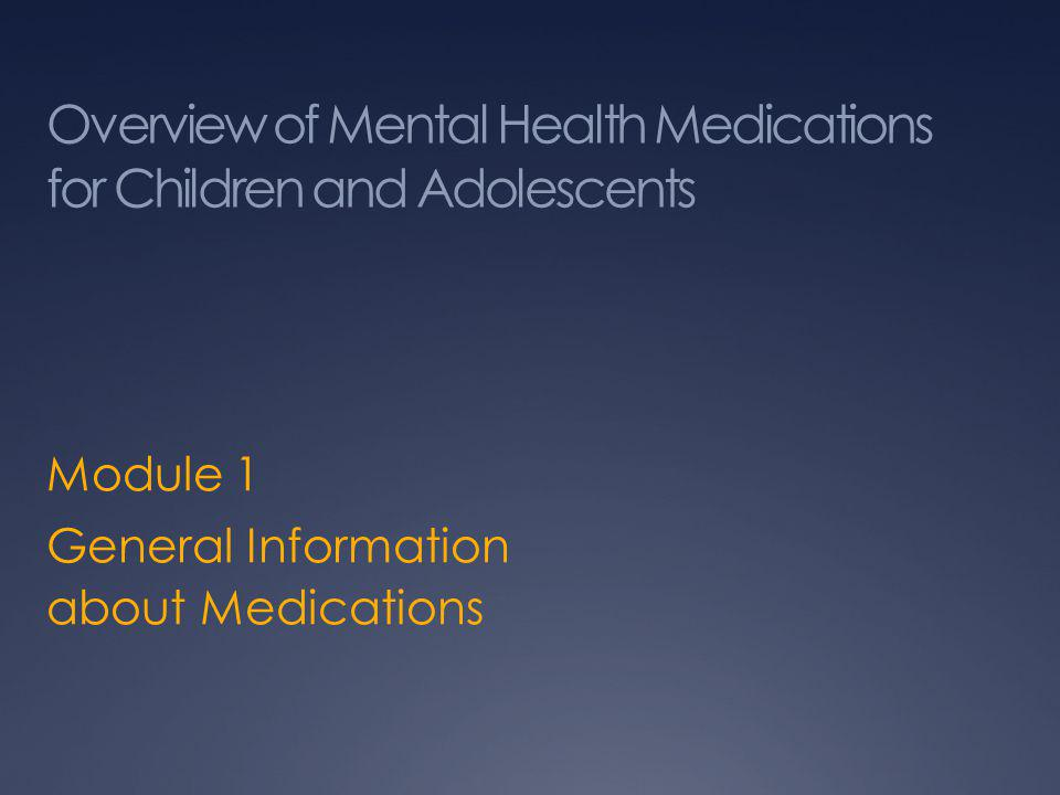 Overview of Mental Health Medications for Children and Adolescents