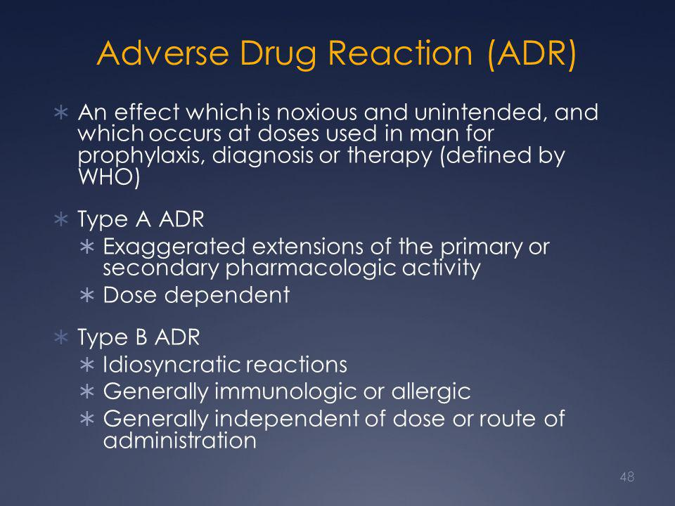 Adverse Drug Reaction (ADR)