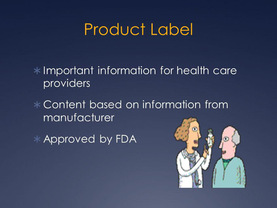 Product Label Important information for health care providers