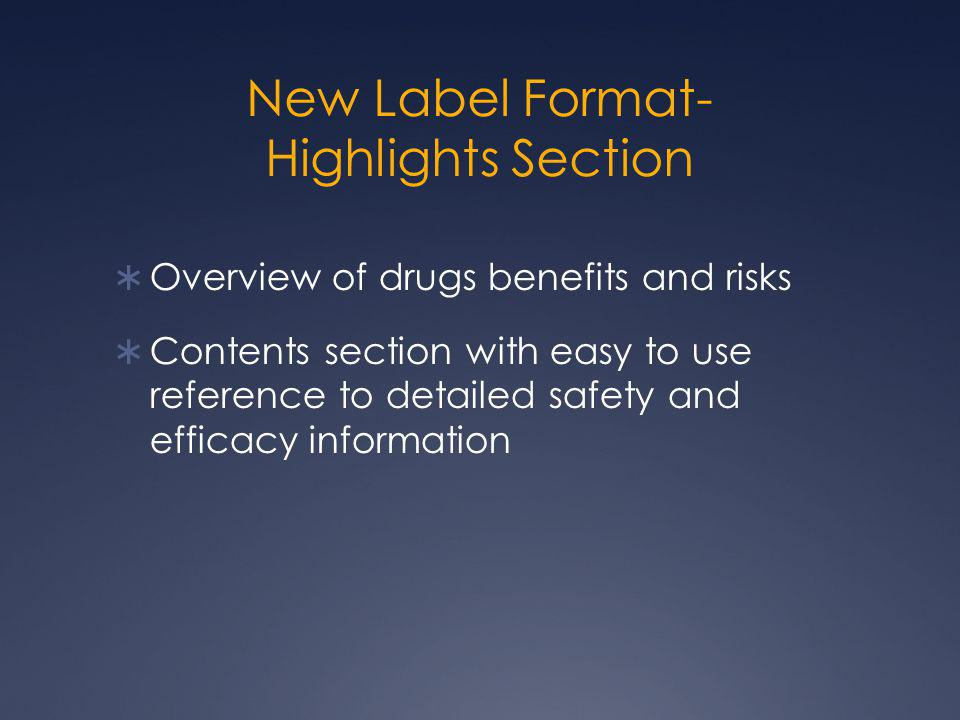 New Label Format- Highlights Section