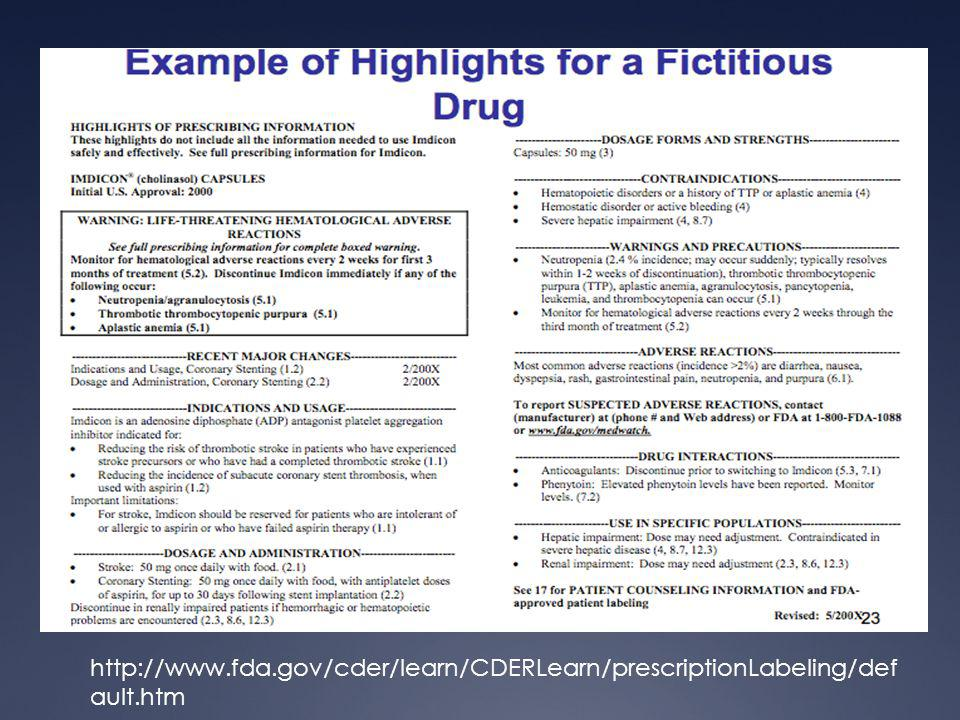 http://www. fda. gov/cder/learn/CDERLearn/prescriptionLabeling/default