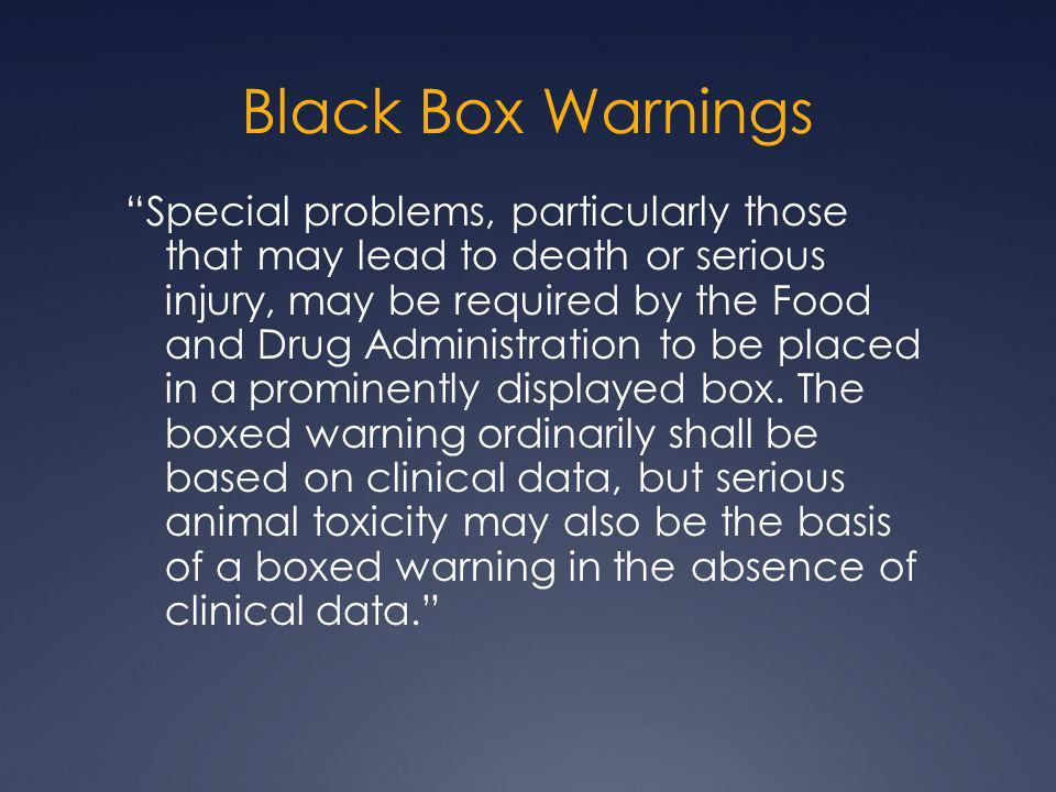 Black Box Warnings