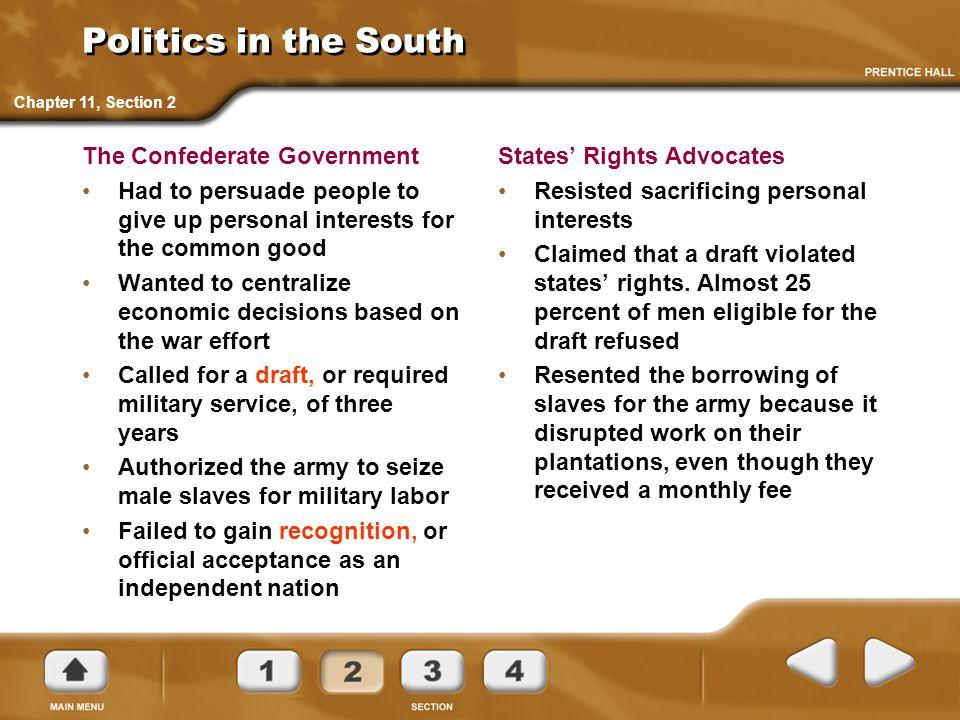 Politics in the South The Confederate Government