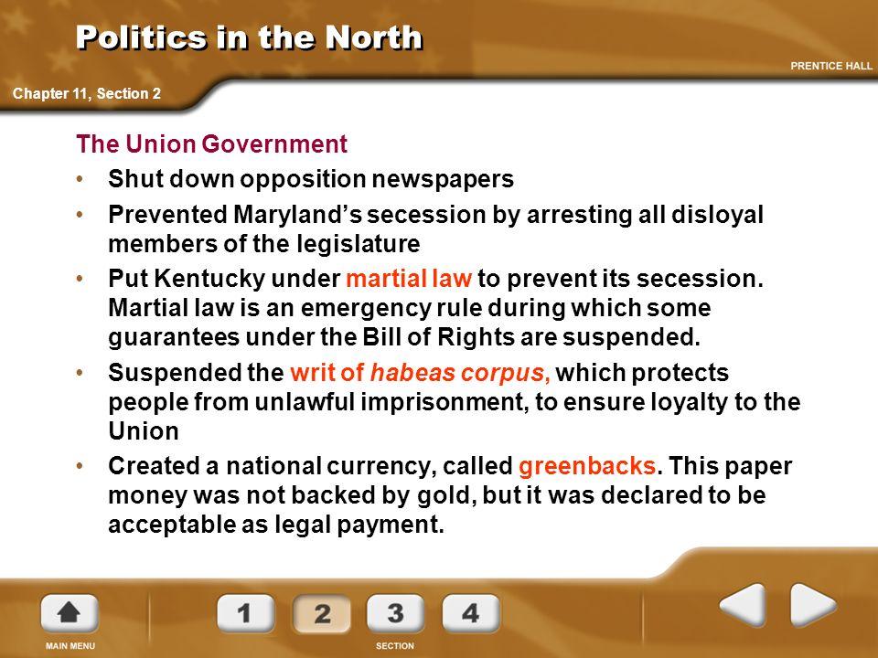 Politics in the North The Union Government