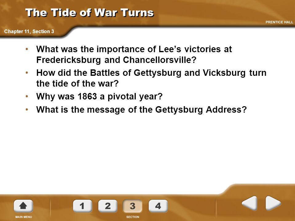The Tide of War Turns Chapter 11, Section 3. What was the importance of Lee's victories at Fredericksburg and Chancellorsville