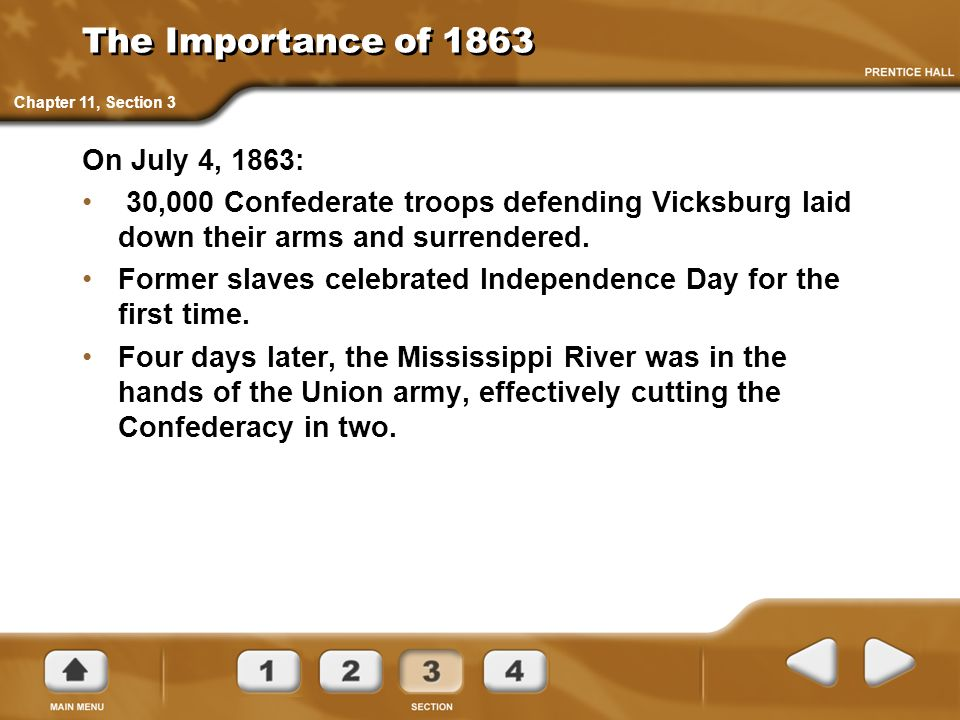 The Importance of 1863 On July 4, 1863: