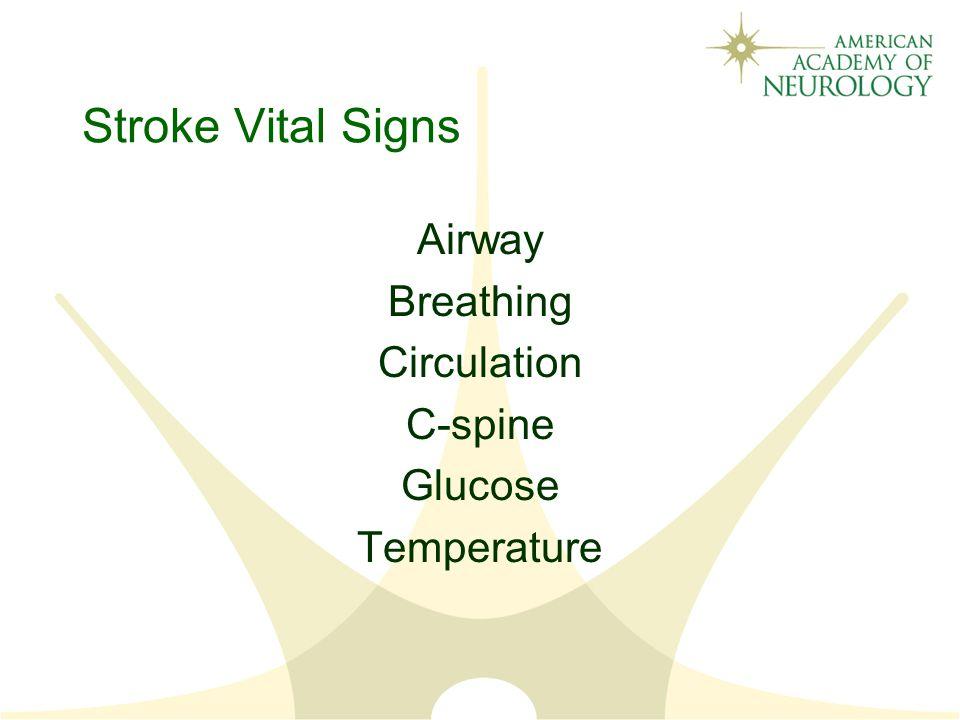 Stroke Vital Signs Airway Breathing Circulation C-spine Glucose