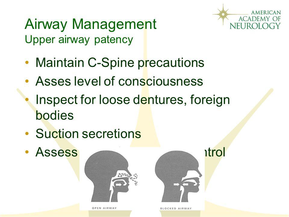 Airway Management Upper airway patency