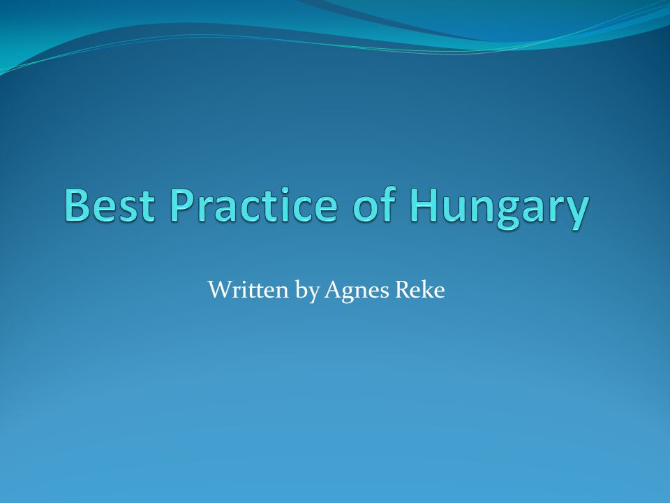 Best Practice of Hungary