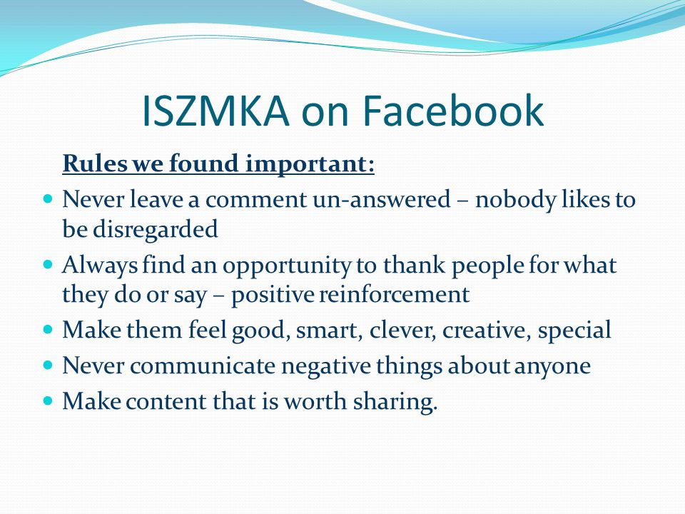 ISZMKA on Facebook Rules we found important: