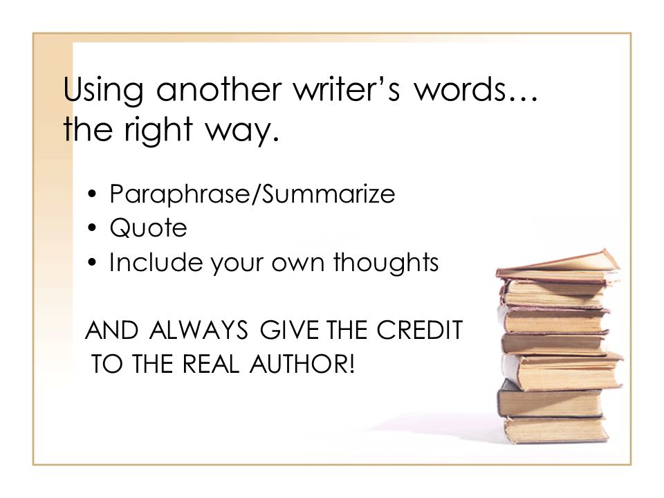 Using another writer's words… the right way.