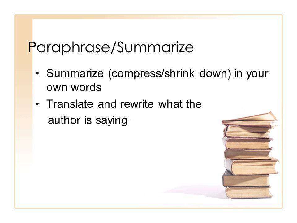 Paraphrase/Summarize
