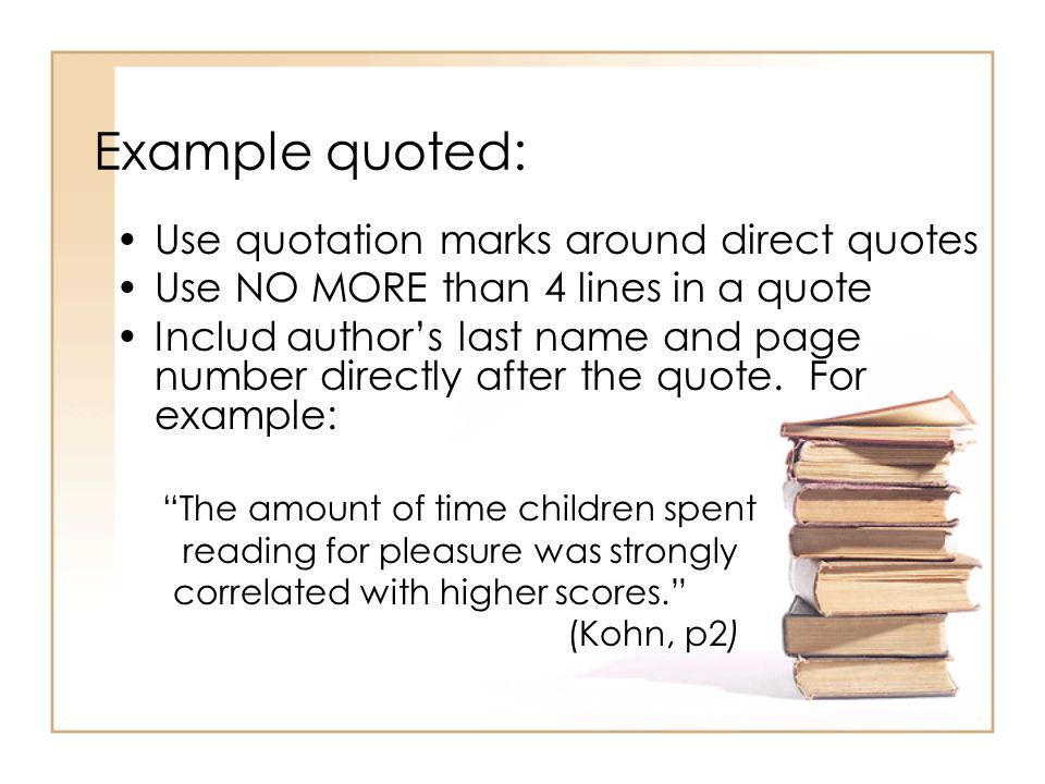 Example quoted: Use quotation marks around direct quotes