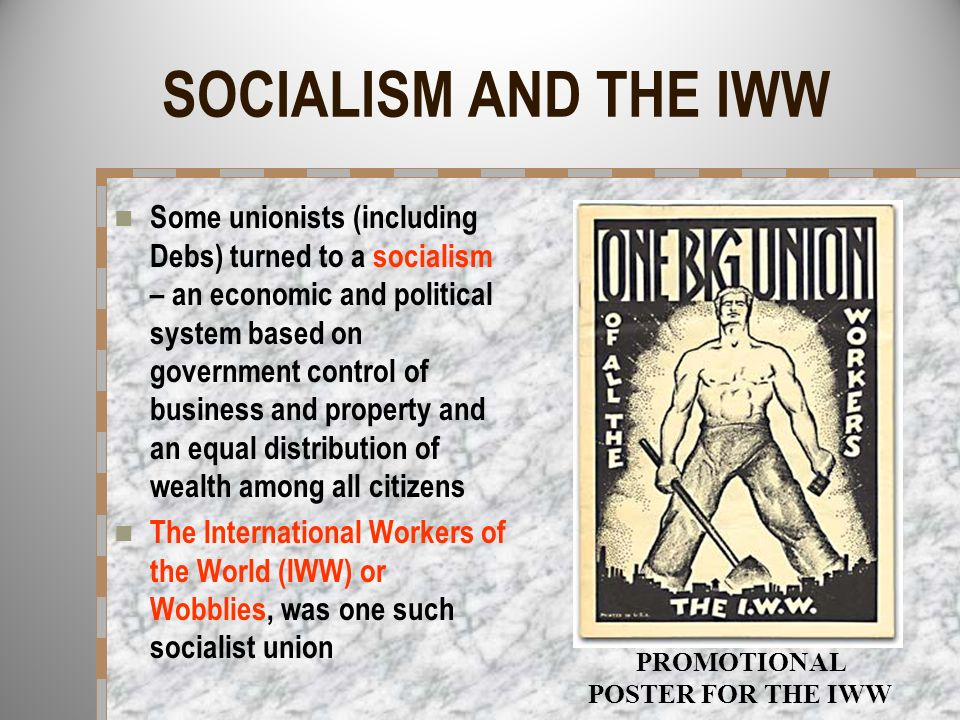 PROMOTIONAL POSTER FOR THE IWW