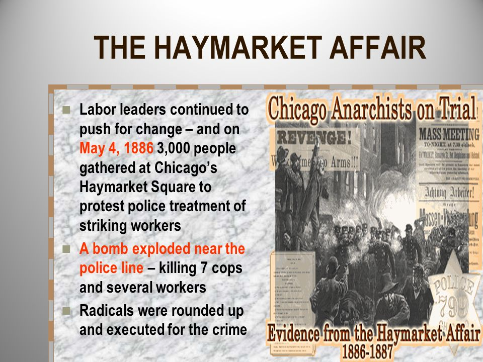 THE HAYMARKET AFFAIR