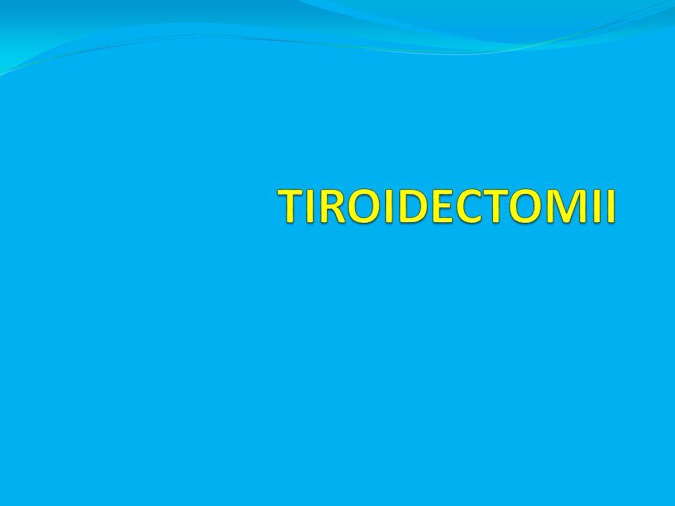 TIROIDECTOMII