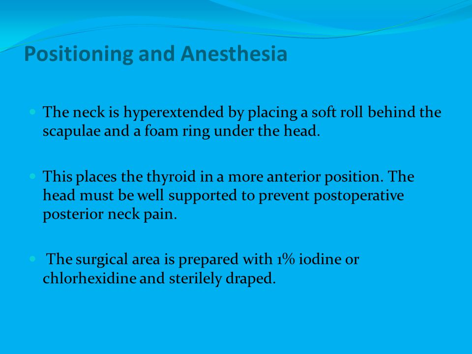 Positioning and Anesthesia