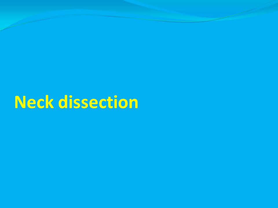 Neck dissection