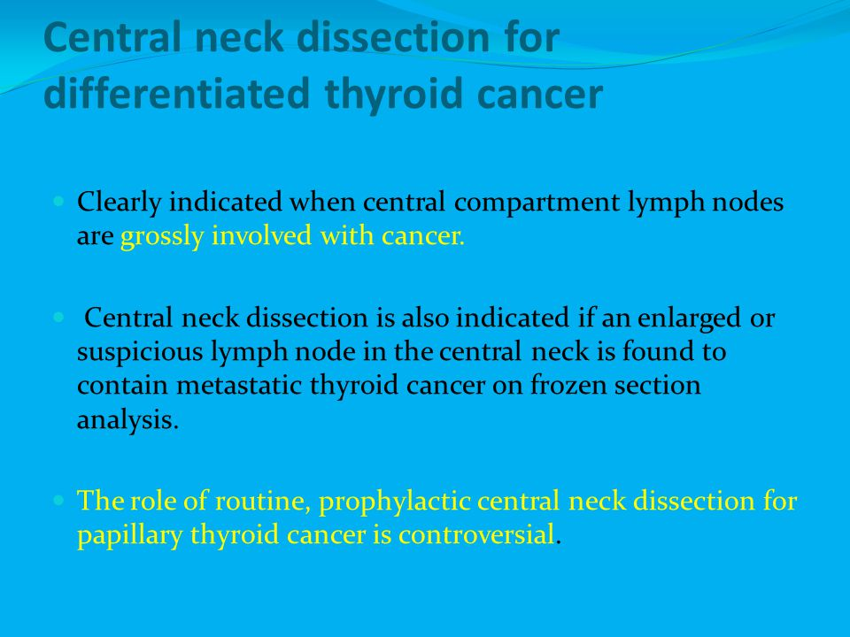 Central neck dissection for differentiated thyroid cancer