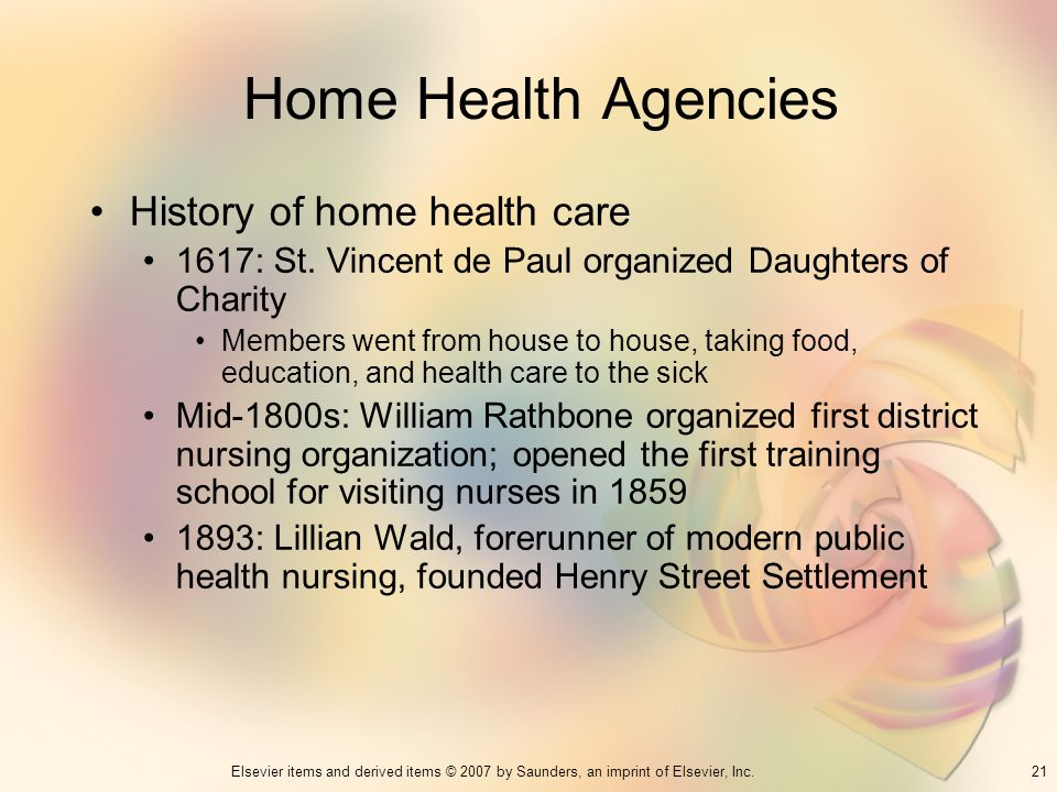 Home Health Agencies History of home health care