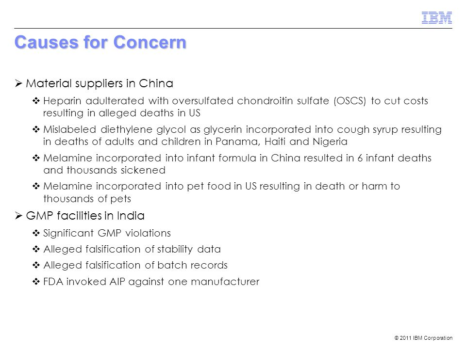 Causes for Concern Material suppliers in China GMP facilities in India