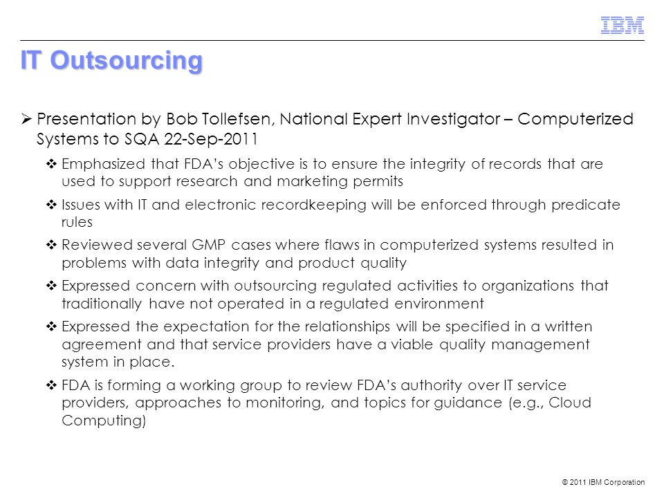 IT Outsourcing Presentation by Bob Tollefsen, National Expert Investigator – Computerized Systems to SQA 22-Sep-2011.