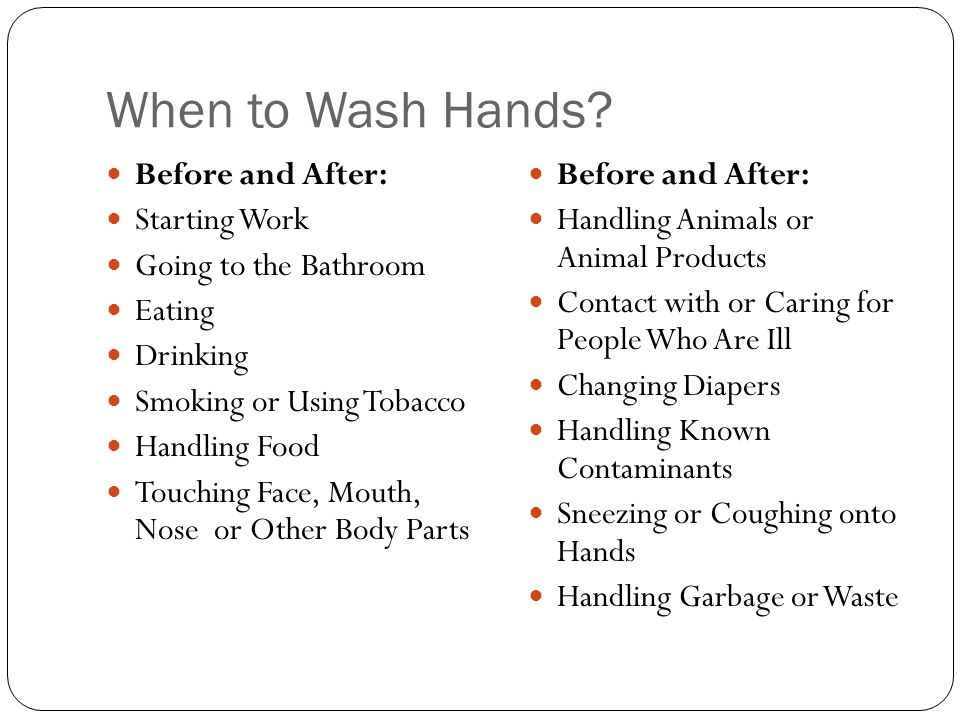 When to Wash Hands Before and After: Starting Work