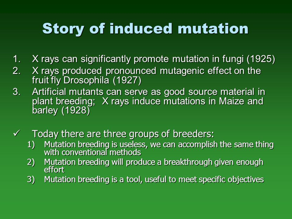 Story of induced mutation