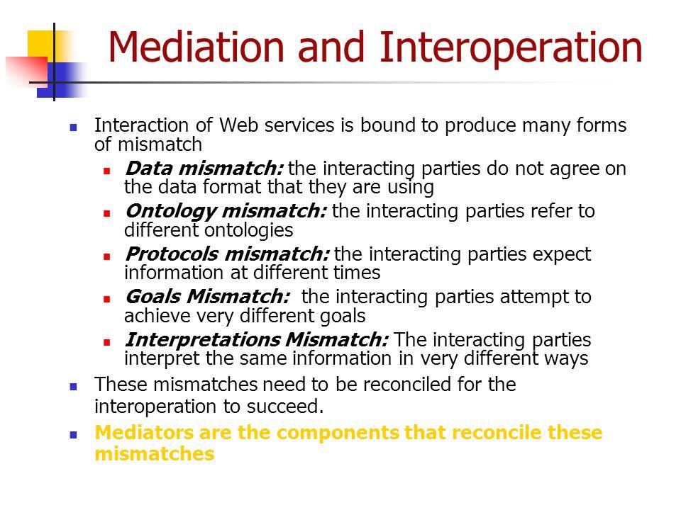 Mediation and Interoperation