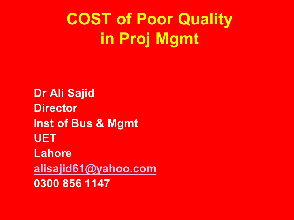 COST of Poor Quality in Proj Mgmt